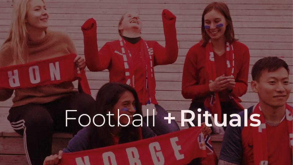 Exploring football + ritual design
