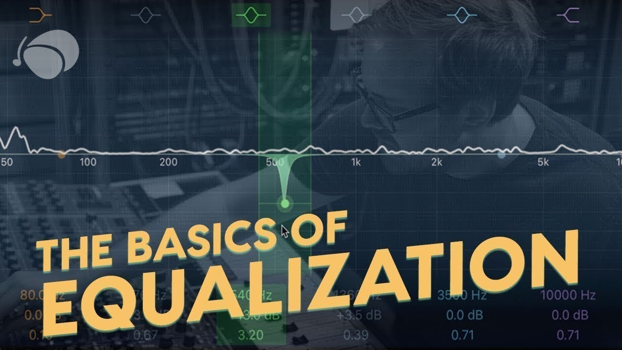 The Basics of EQ: How the Professionals Use It