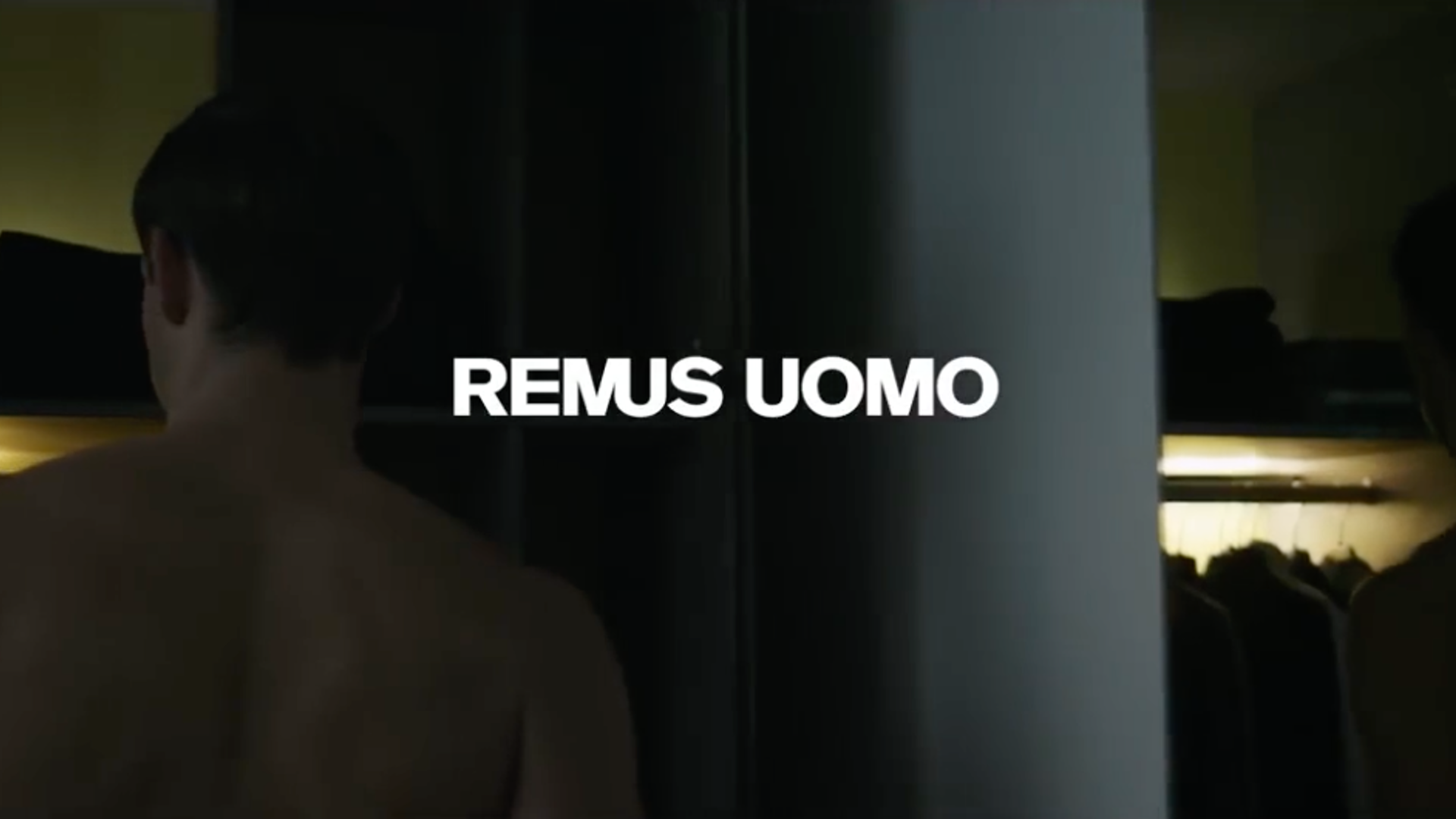 REMUS UOMO - FASHION FILM