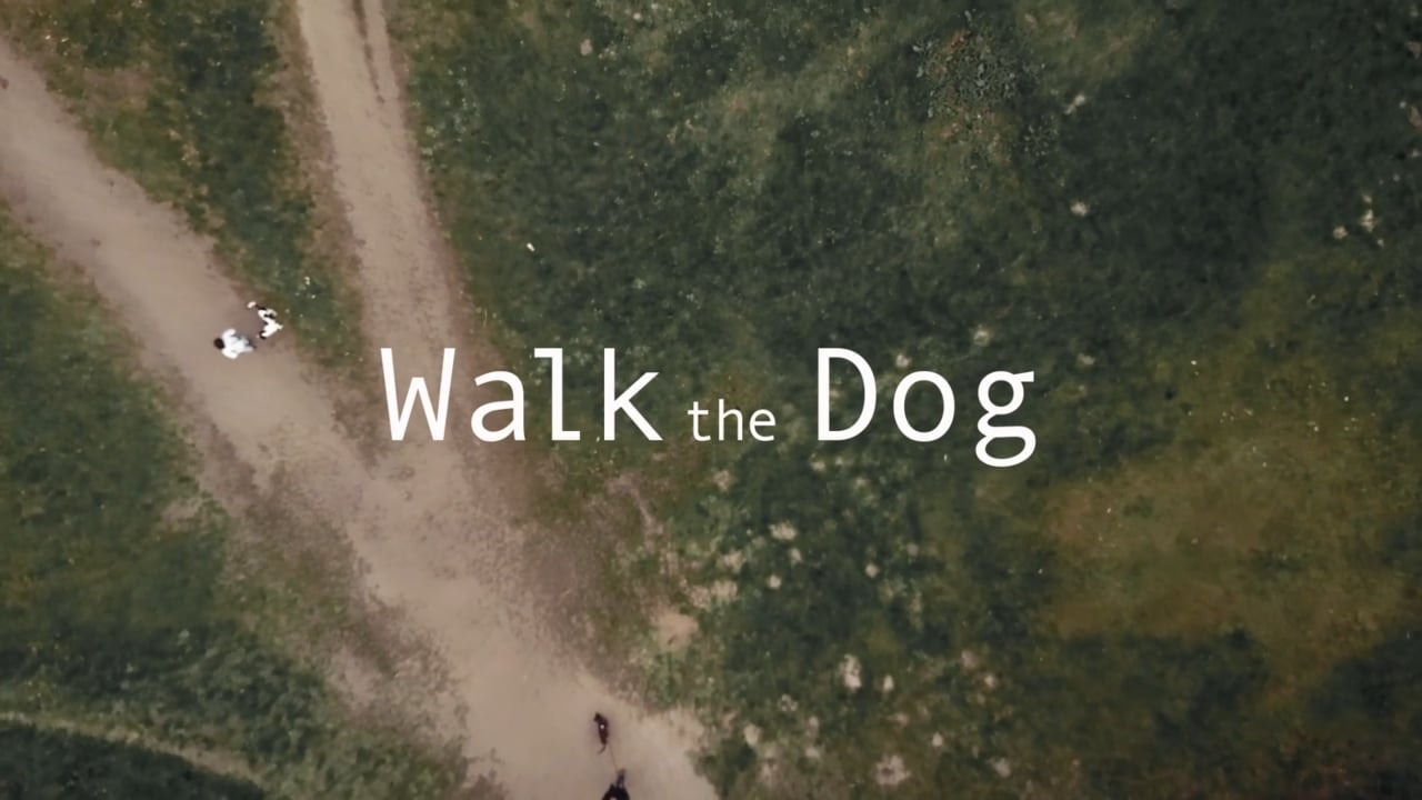 Walk The Dog - SHORT FILM & TV pilot with OUTSIDER