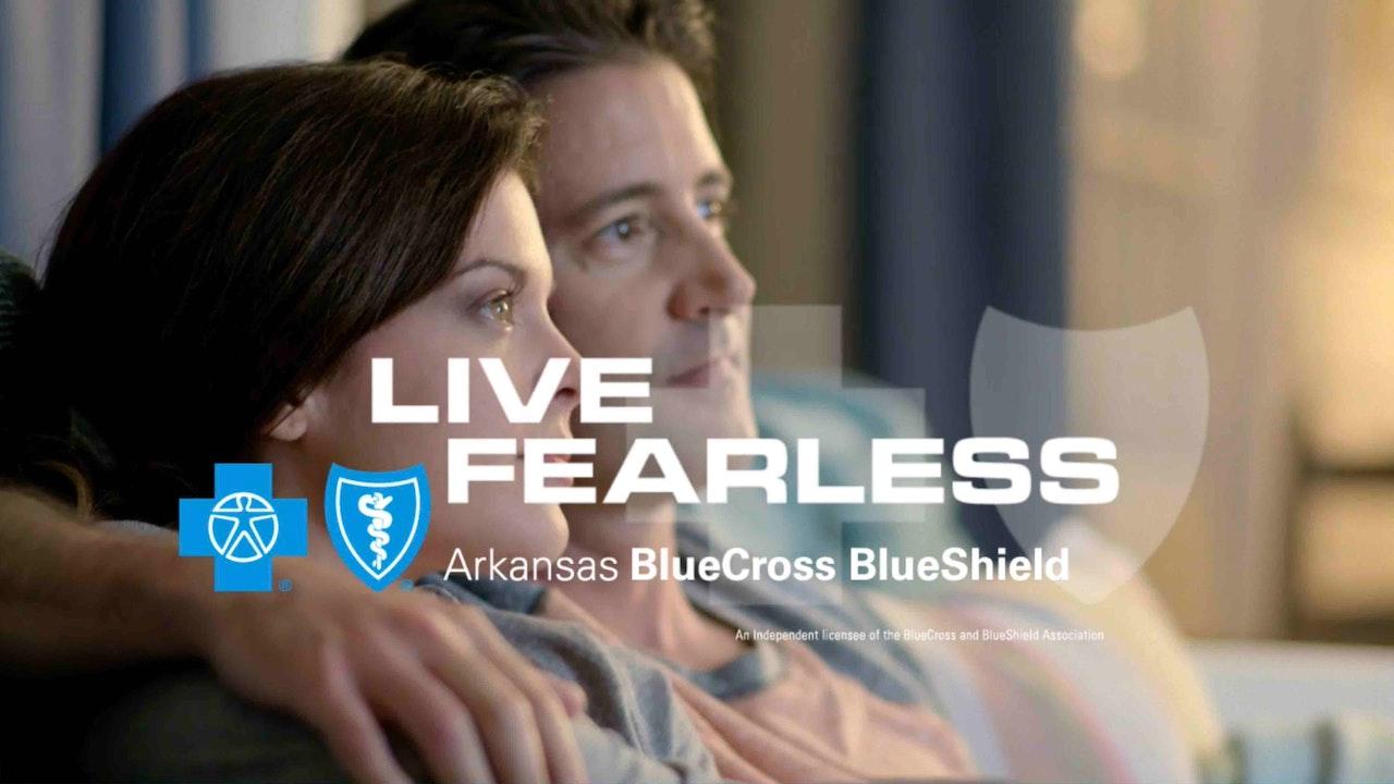 "BCBS of Arkansas - ""Live Fearless"" 1"