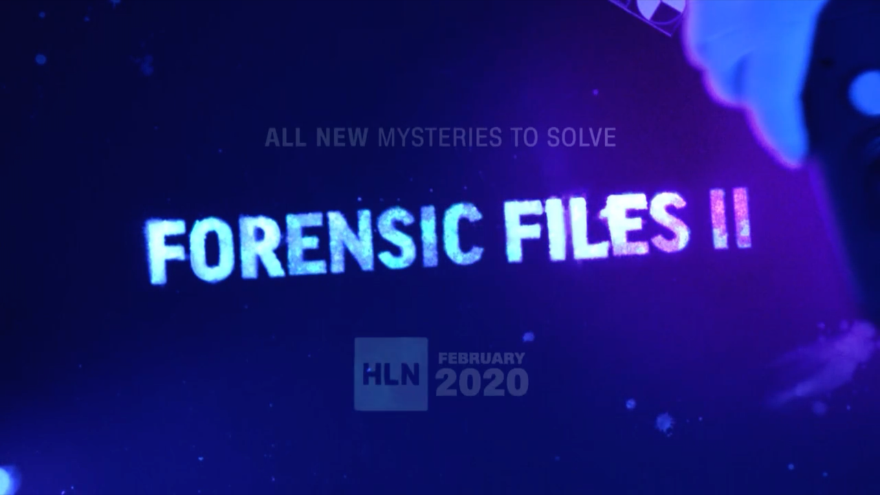 Forensic Files II - Promo -