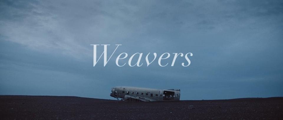 WEAVERS -  Short Film