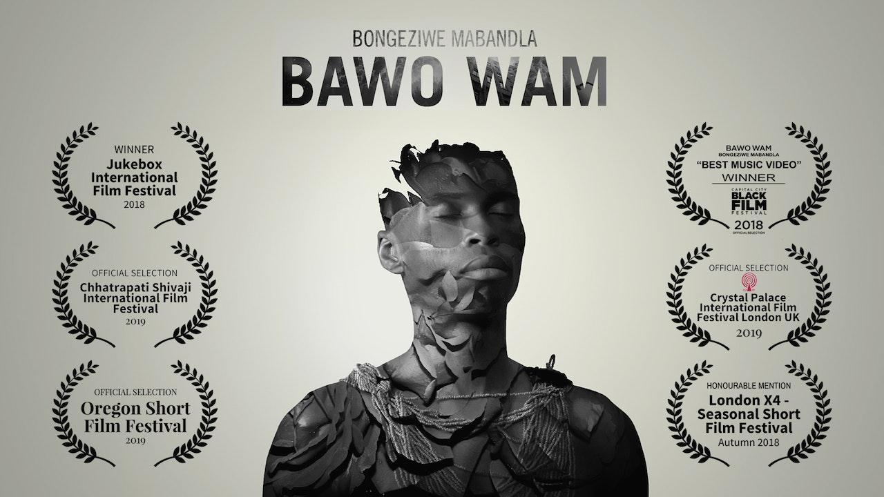 """Bongeziwe Mabandla   """"Bawo Wam"""""""