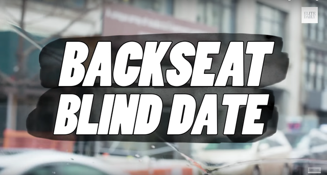 Elite Daily // Backseat Blind Date