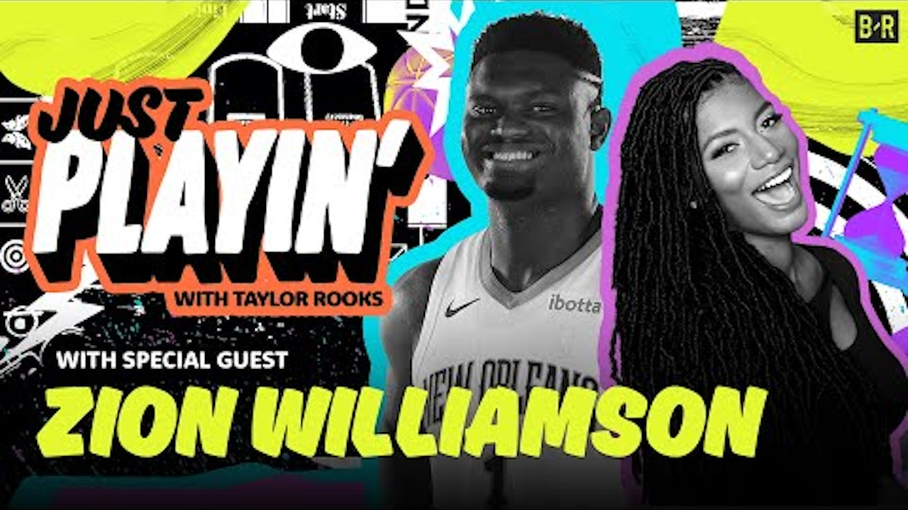 Zion Williamson Says Nobody In The NBA Has Beat Him in NBA2K | Just Playin' with Taylor Rooks