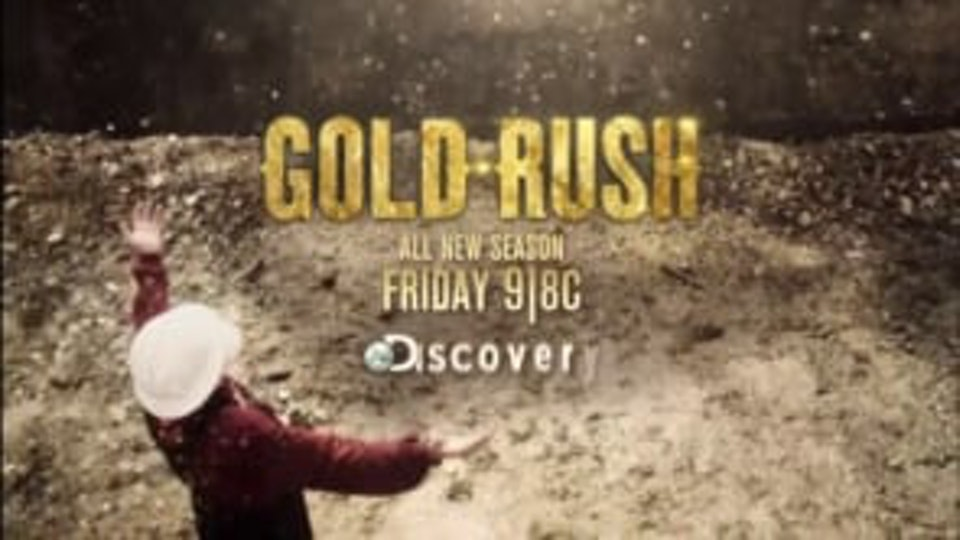 GOLD RUSH | DISCOVERY CHANNEL