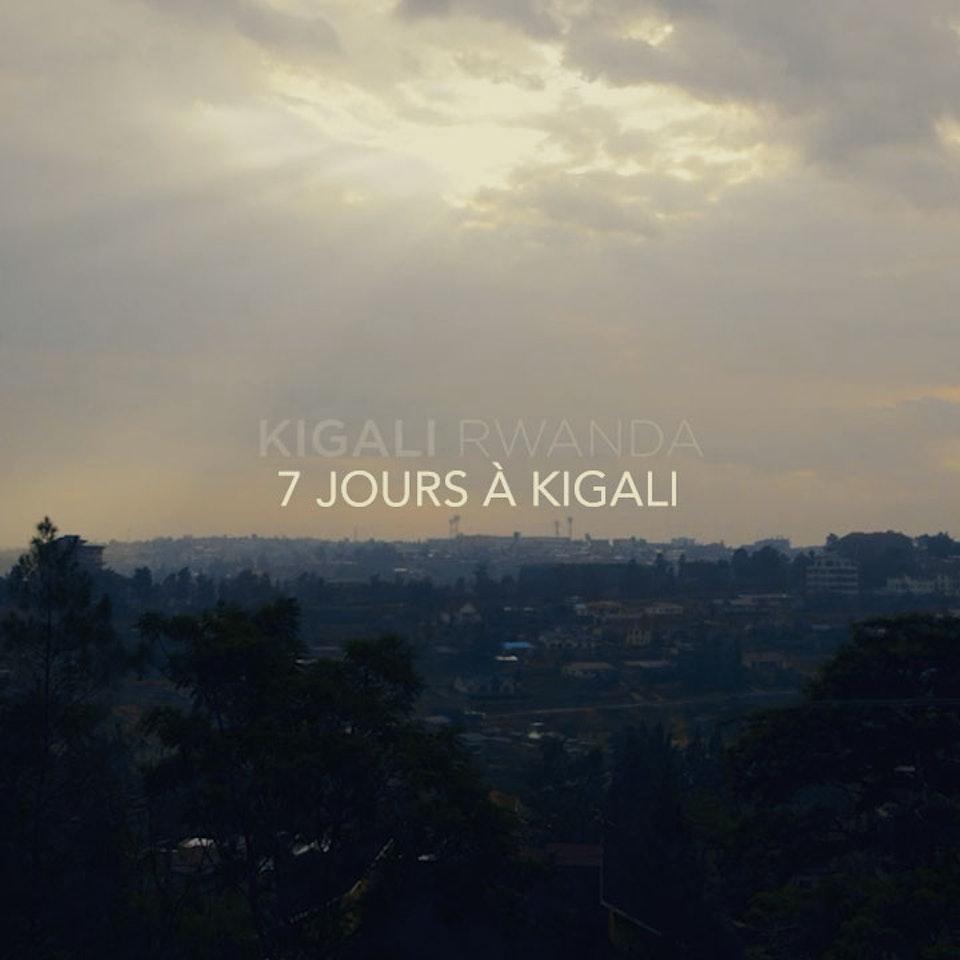 jmage - 7 JOURS À KIGALI - TEASER