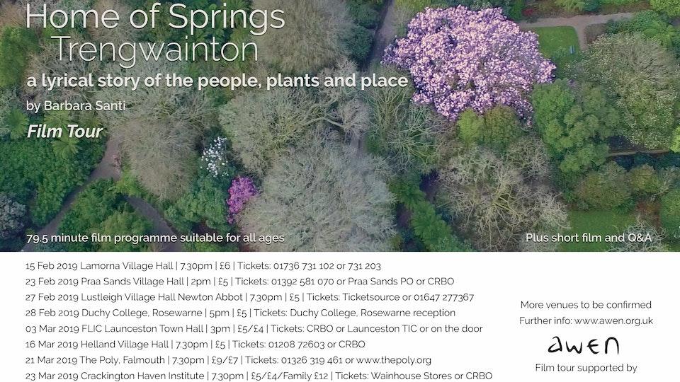 Home of Springs, Trengwainton Film poster tour