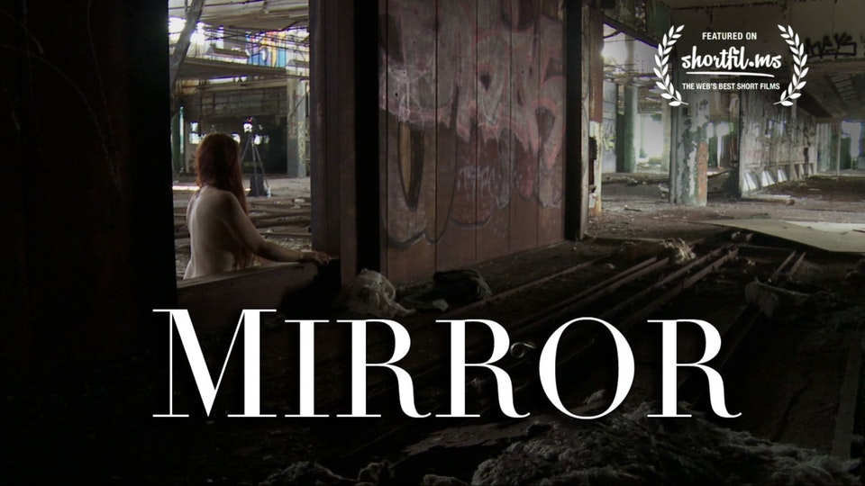 Mirror - Documentary