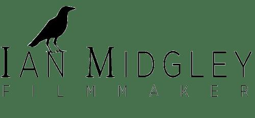 Ian Midgley - Filmmaker