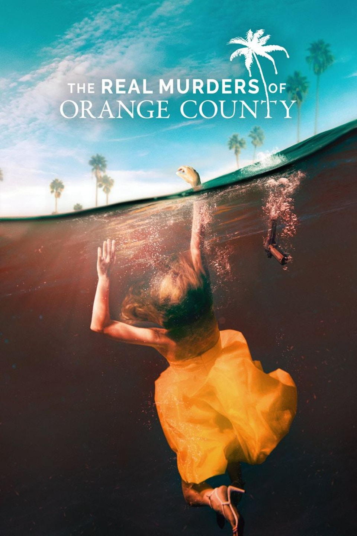 Real Murders of Orange County - OXYGEN
