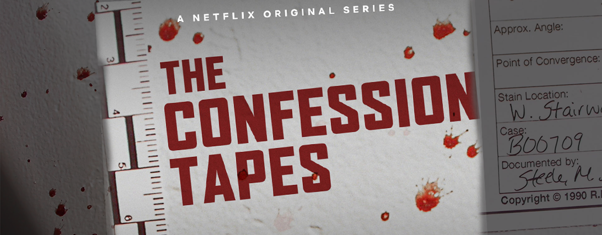 "More Burchard ""Confession Tapes"" Break on Netflix"