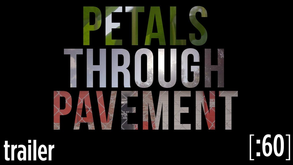 REI - Petals Through Pavement
