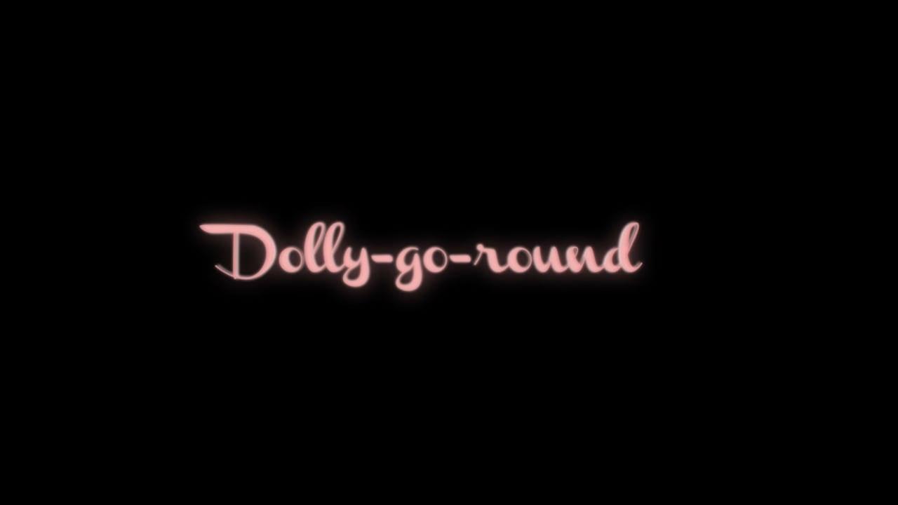 Dolly-Go-Round