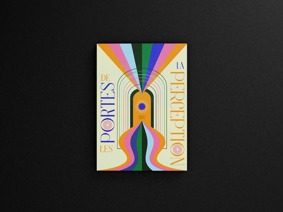 — Les Portes de la Perception, Aldous Huxley