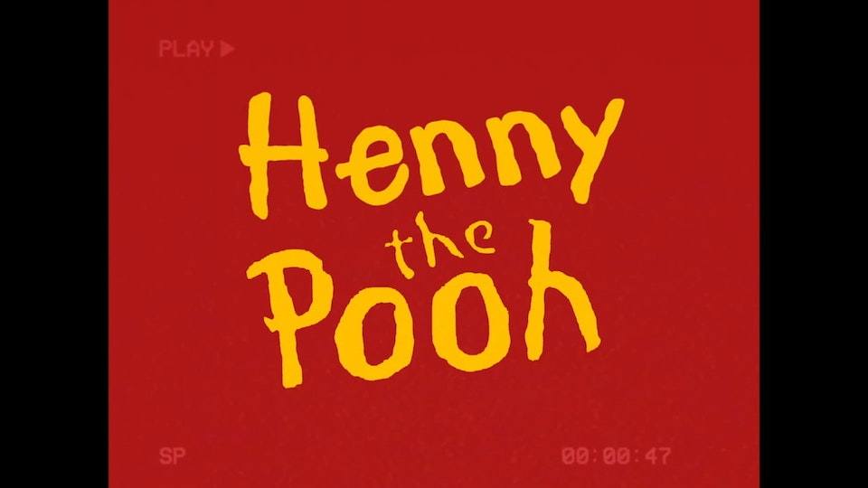 Project 51 Henny The Pooh