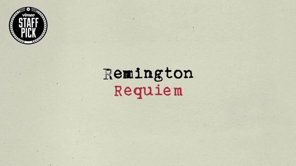 Remington Requiem