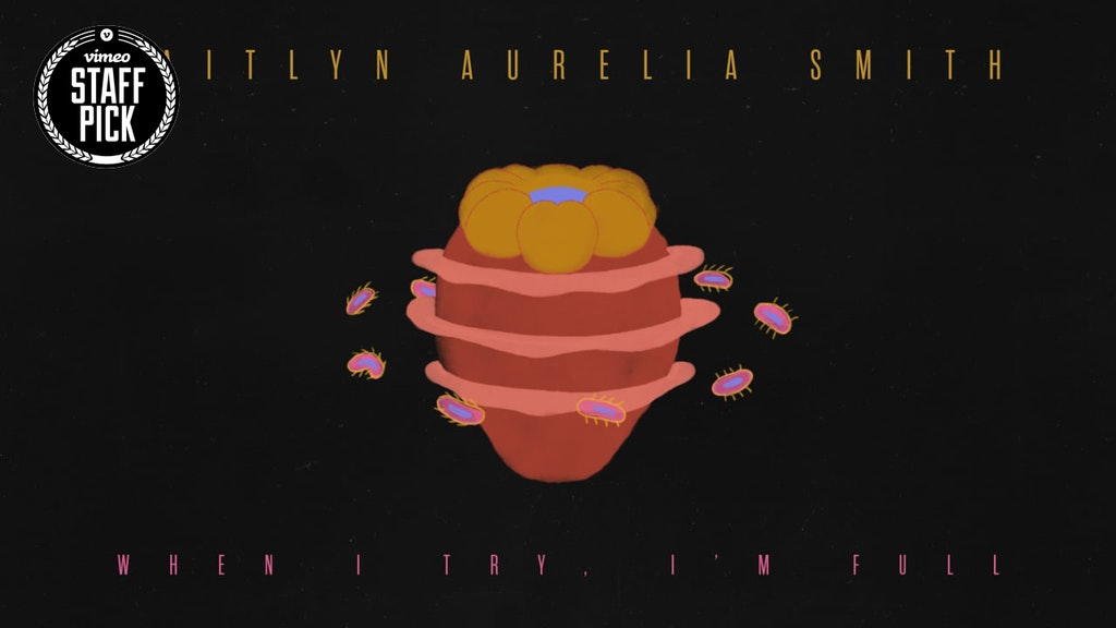 "Kaitlyn Aurelia Smith - ""When I Try, I'm Full"" (Official)"