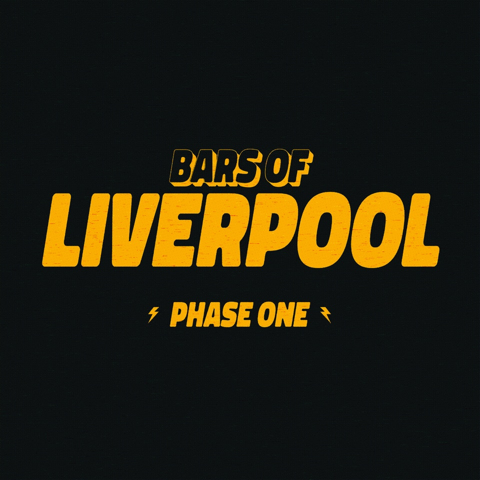 Bars of Liverpool - Phase One