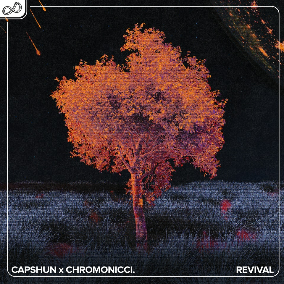 Capshun x Chromonicci. - Revival