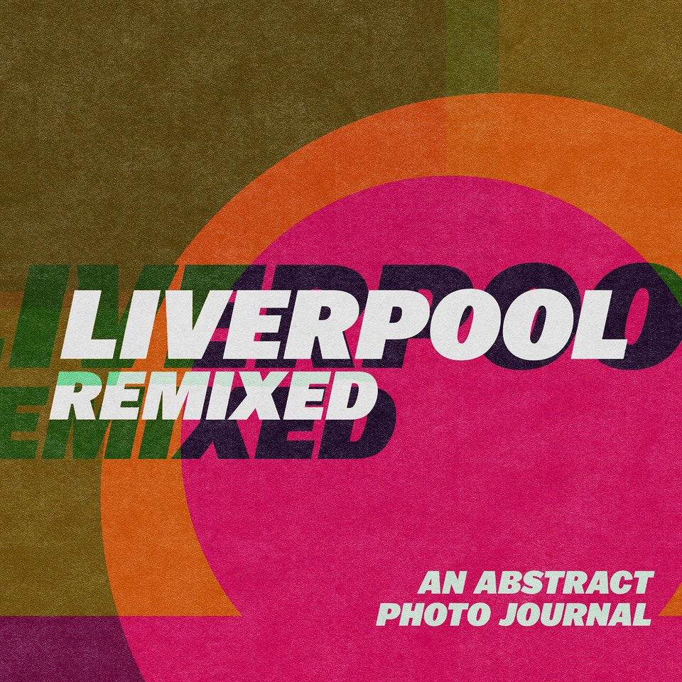 Liverpool: Remixed