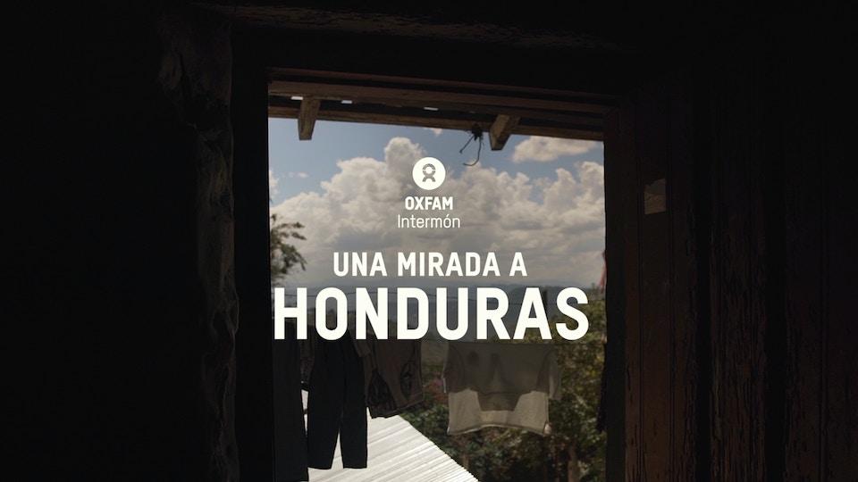Oxfam Intermón: A LOOK AT HONDURAS