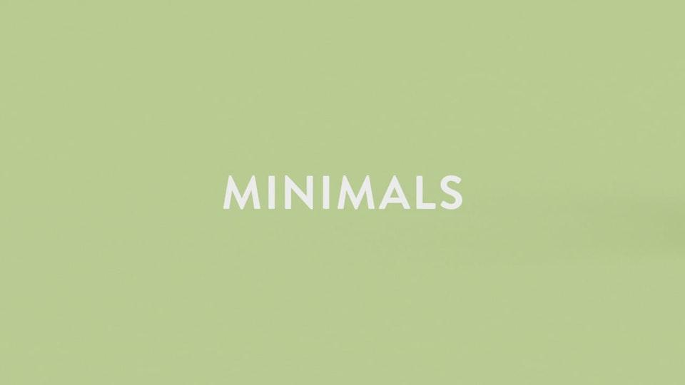 MINIMALS