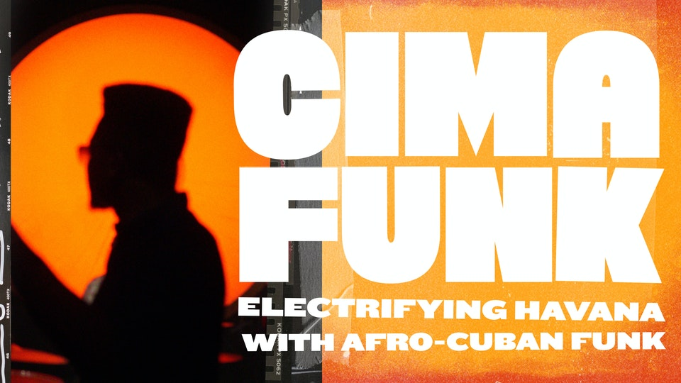 JAMES PARTRIDGE - CIMAFUNK : ELECTRIFYING HAVANA WITH AFRO-CUBAN FUNK TRAILER