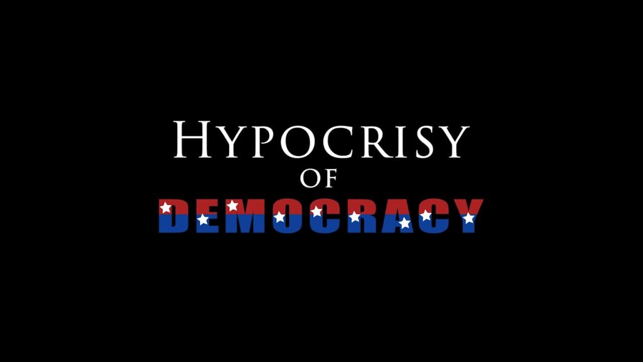 Hypocrisy of Democracy Screener