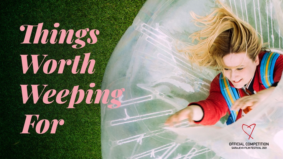 Things Worth Weeping For (feature)