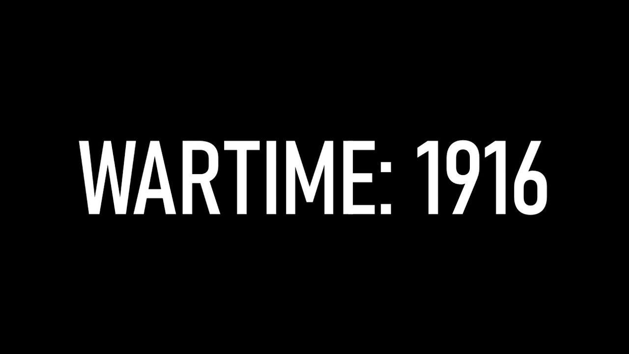 WARTIME: 1916