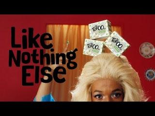 Like Nothing Else