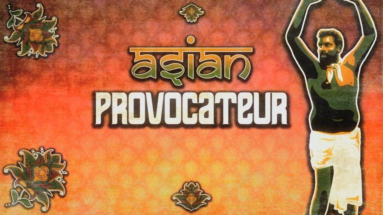ASIAN PROVOCATEUR - BBC