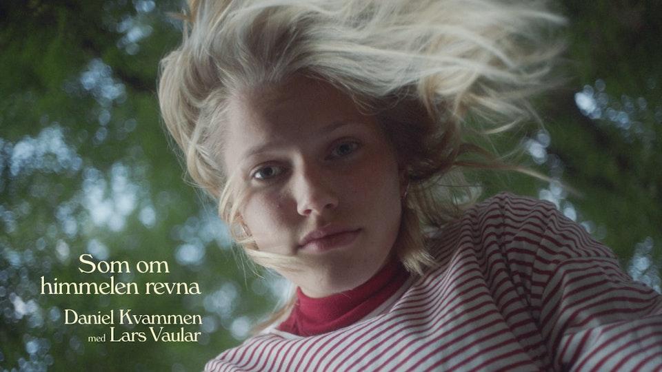 Daniel Kvammen ft. Lars Vaular - Som om himmelen revna - Thea Sofie-Loch Ness