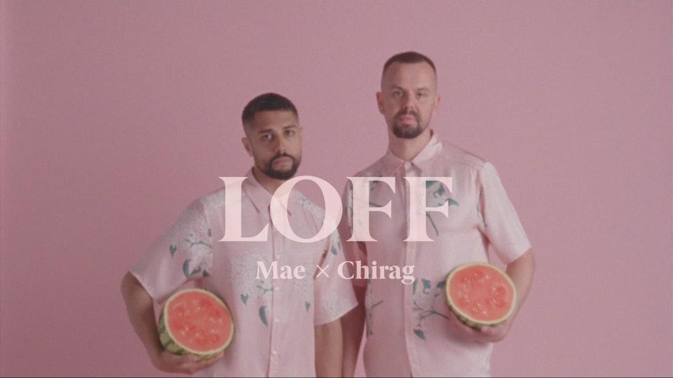 Mae x Chirag - Loff