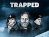 TRAPPED (Season 1)