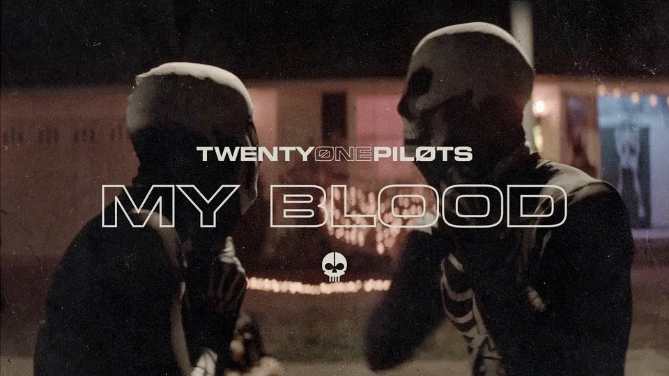 twenty one pilots - My Blood