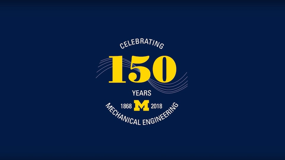 150 Years of Mechanical Engineering at Michigan - Video