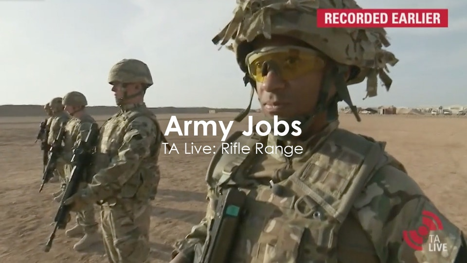 Nick Murphy - Army Jobs - TA Live: Rifle Range