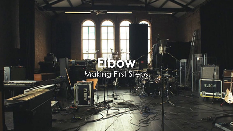 Grant Gee - Elbow - Making First Steps