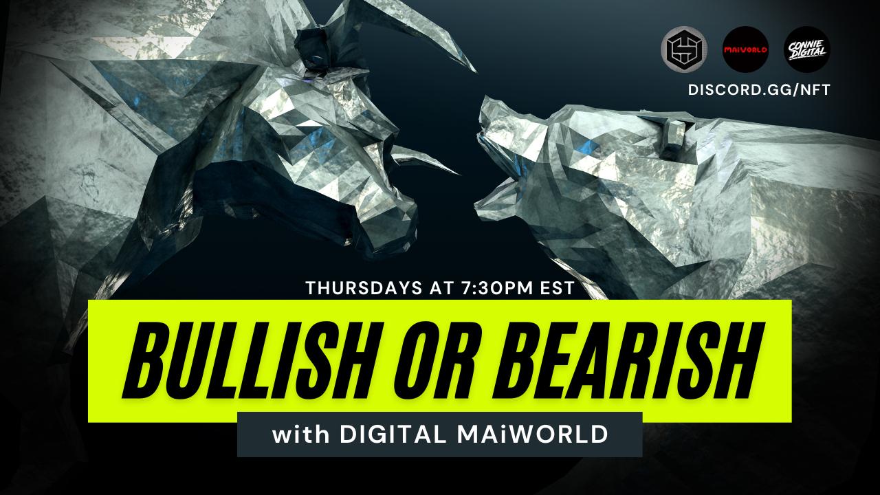 Bullish or Bearish with DIGITAL MAiWORLD