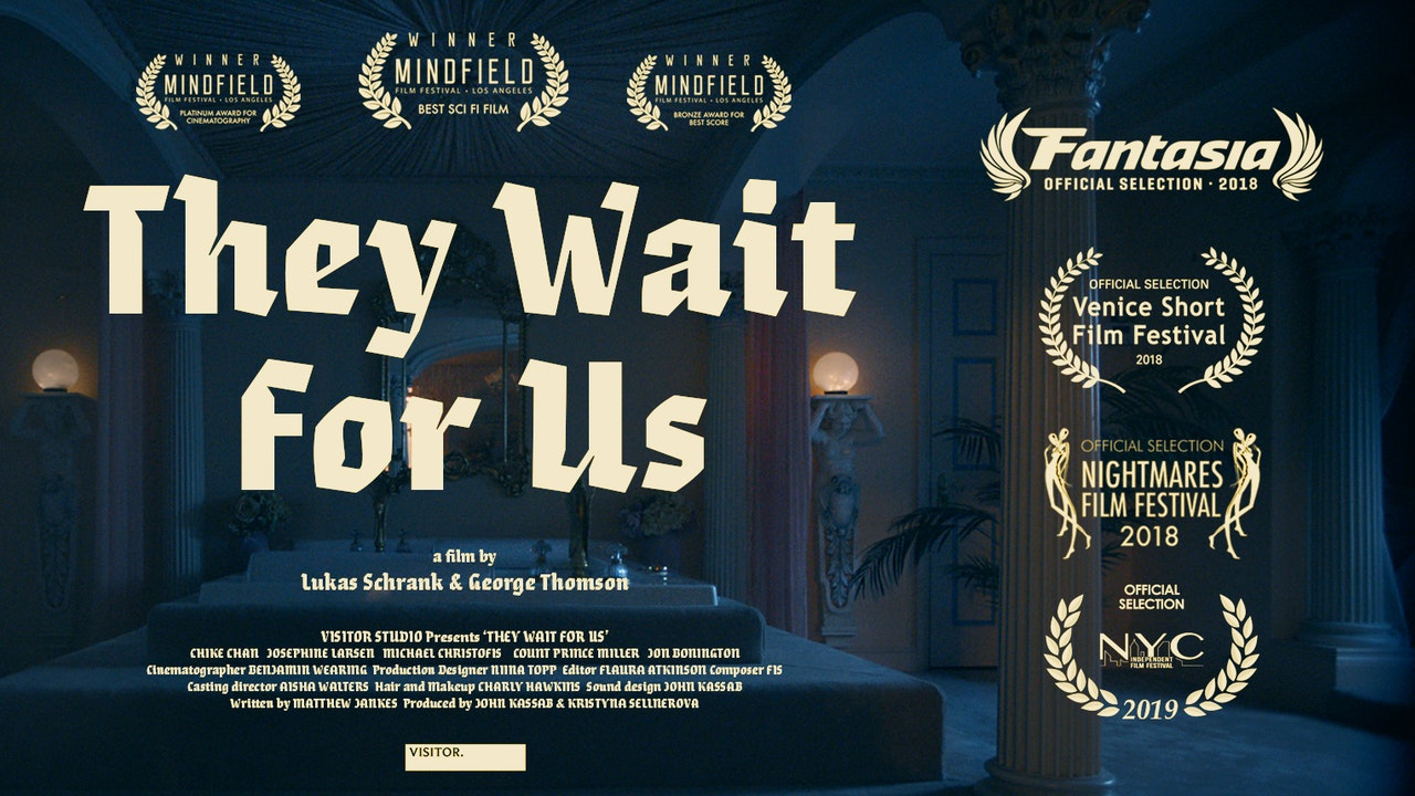 They Wait For Us - Short Film