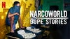 Netflix | NarcoWorld - Dope Stories