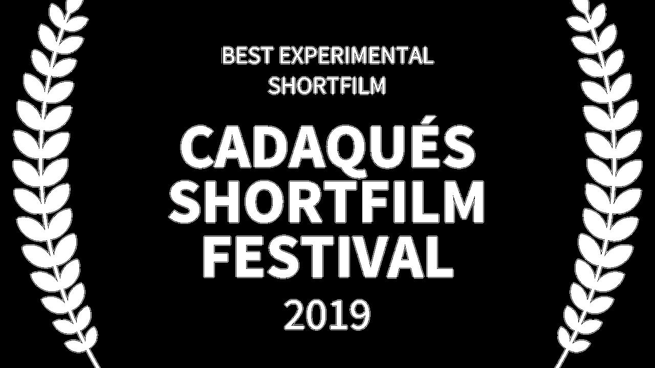 BESTEXPERIMENTALSHORTFILM-CADAQUSSHORTFILMFESTIVAL-2019