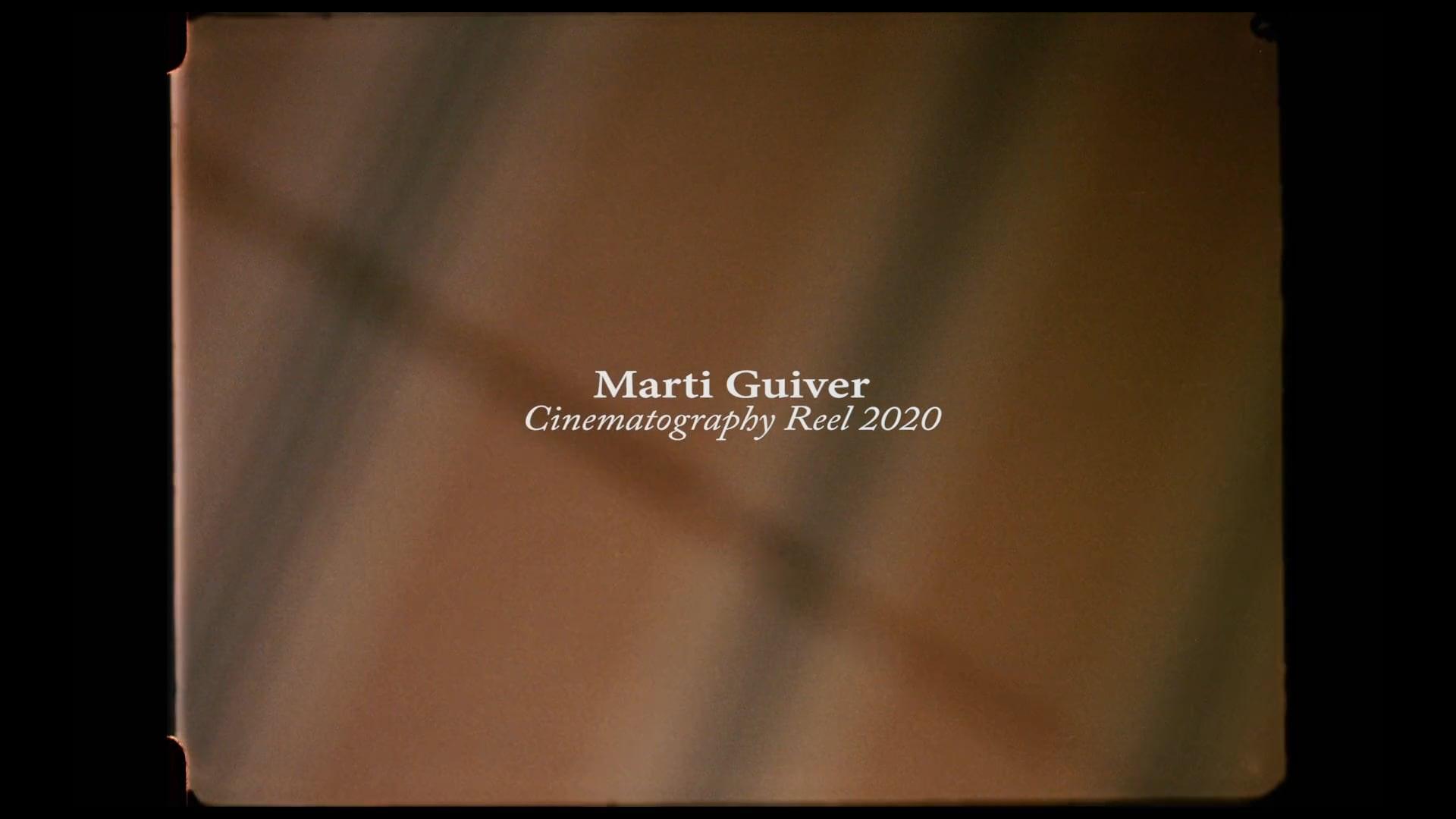 Marti Guiver Cinematographer Showreel 2020
