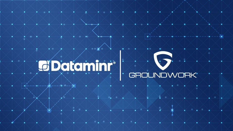 Dataminr + Groundwork