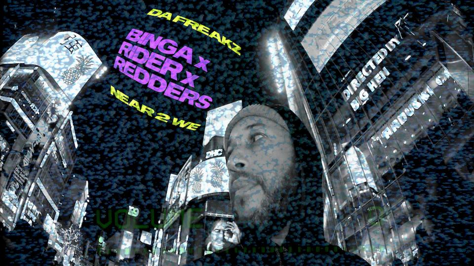 Binga x Rider x Redders - Freakz 2 We