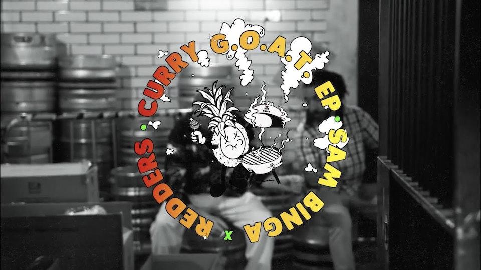 Sam Binga & Redders - Curry G.O.A.T. Documentary