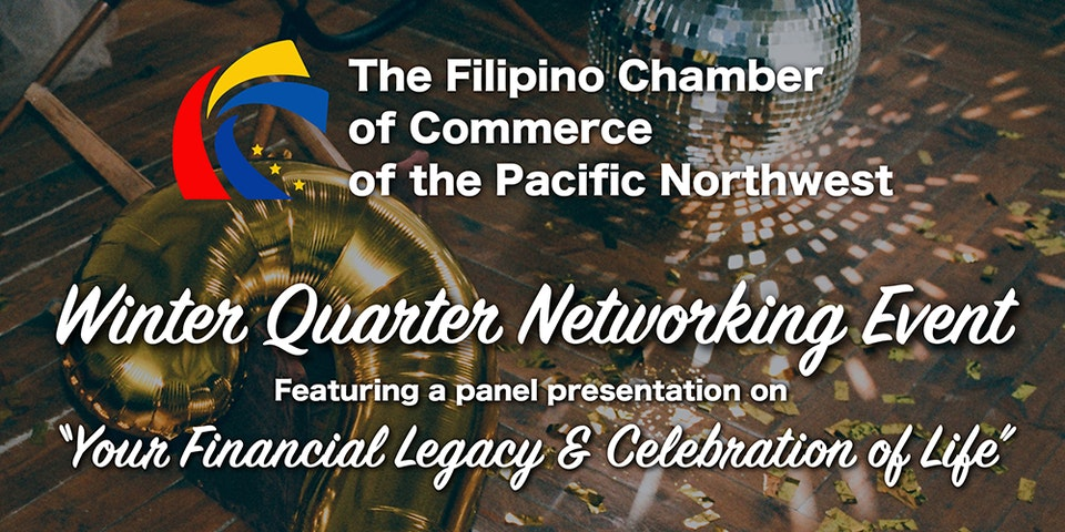 Filipino Chamber of Commerce's Winter Quarter Networking Event